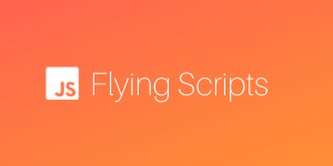 flying scripts